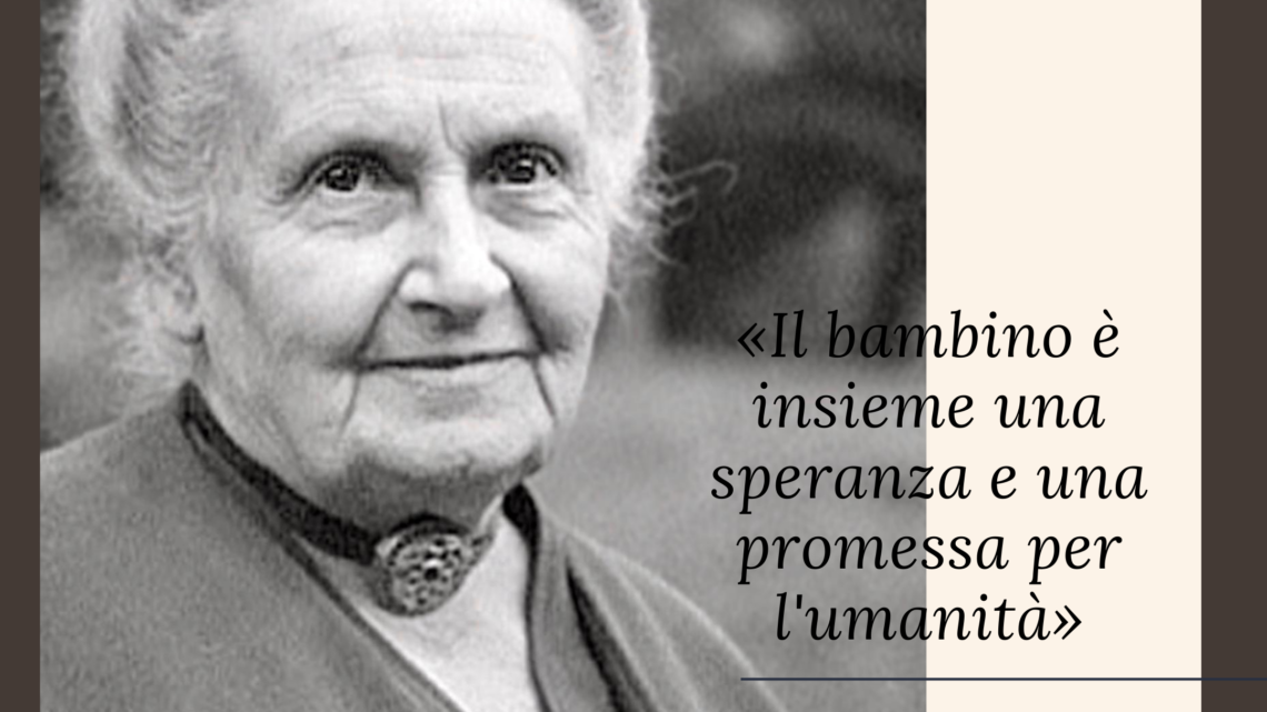 150 anni di Maria Montessori una vita per i bambini, idee che stanno cambiando il mondo